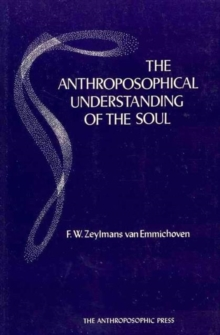 The Anthroposophical Understanding of the Soul, Paperback / softback Book