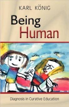 Being Human : Diagnosis in Curative Education, Paperback / softback Book