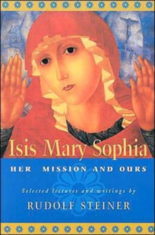 ISIS Mary Sophia : Her Mission and Ours, Paperback Book