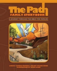 The Path: Family Storybook : A Journey Through the Bible for Families, Paperback Book