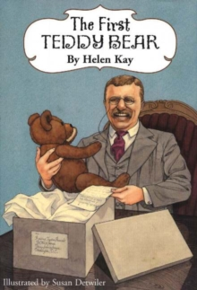First Teddy Bear, 2nd Edition : Enlarged Edition, Hardback Book