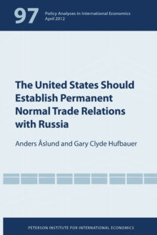 The United States Should Establish Permanent Normal Trade Relations with Russia, Paperback / softback Book