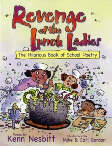 Revenge of the Lunch Ladies : The Hilarious Book of School Poetry, Hardback Book