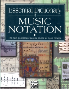 Essential Dictionary of Music Notation, Paperback Book