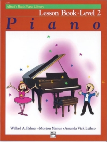 ALFREDS BASIC PIANO COURSE LESSON BOOK 2, Paperback Book