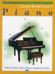 ALFREDS BASIC PIANO COURSE LESSON BOOK 3, Paperback Book