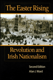 The Easter Rising : Revolution and Irish Nationalism, Paperback / softback Book