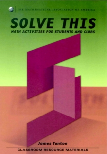 Solve This : Math Activities for Students and Clubs, Paperback Book