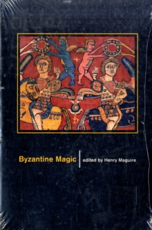 Byzantine Magic, Paperback / softback Book