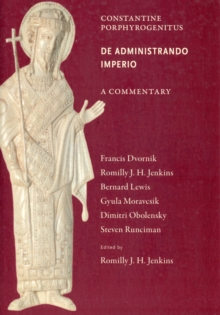 Commentary on De Administrando Imperio, Paperback / softback Book