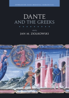 Dante and the Greeks, Hardback Book