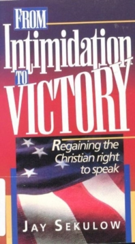 From Intimidation to Victory, Paperback / softback Book