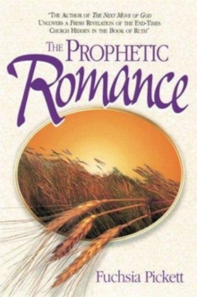The Prophetic Romance, Paperback / softback Book