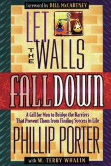 Let the Walls Fall down, Paperback / softback Book