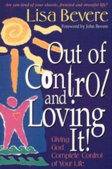 Out of Control and Loving it!, Paperback / softback Book