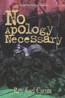 No Apology Necessary, Just Respect, Paperback / softback Book