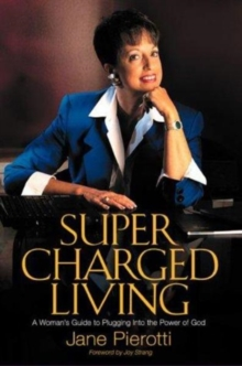 Supercharged Living, Paperback / softback Book