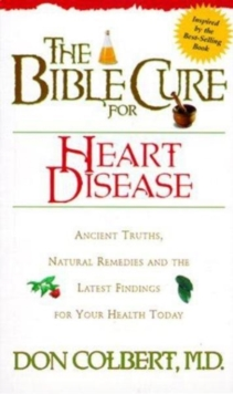 The Bible Cure for Heart Disease, Paperback / softback Book