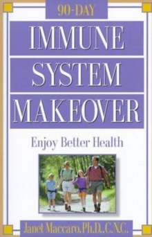 The 90-day Immune System Makeover, Paperback / softback Book