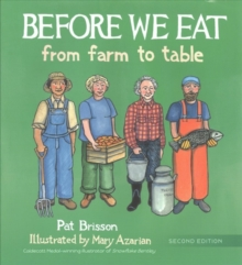 Before We Eat : From Farm to Table, Hardback Book