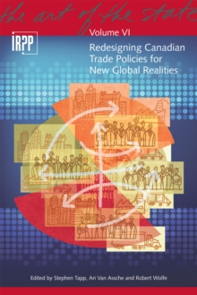 Redesigning Canadian Trade Policies for New Global Realities, Paperback Book
