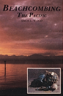 Beachcombing the Pacific, Paperback / softback Book