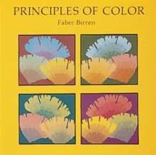 Principles of Color : A Review of Past Traditions and Modern Theories of Colour Harmony, Paperback / softback Book