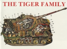 The Tiger Family of Tanks, Paperback Book