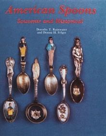 American Spoons : Souvenir and Historical, Hardback Book