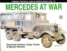 German Trucks & Cars in WWII Vol.IV : Mercedes At War, Paperback Book