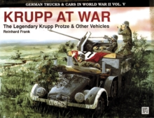 German Trucks & Cars in WWII Vol.V : Krupp At War, Paperback Book