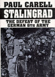 Stalingrad: The Defeat of the German 6th Army, Hardback Book