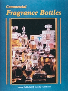 Commercial Fragrance Bottles, Hardback Book