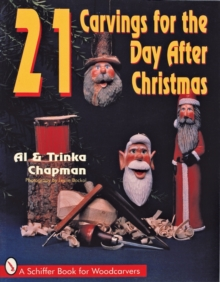 21 Carvings for the Day after Christmas, Paperback / softback Book