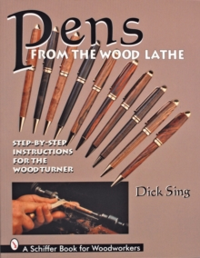 Pens from the Wood Lathe, Paperback Book