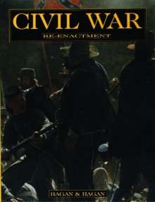 Civil War Re-enactment, Paperback / softback Book