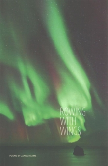 Rowing with Wings, Paperback / softback Book