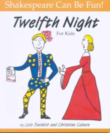 """Twelfth Night"" for Kids, Paperback Book"