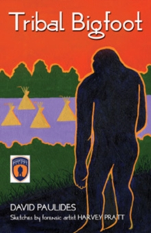 Tribal Bigfoot, Paperback Book