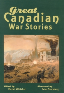 Great Canadian War Stories, Paperback Book