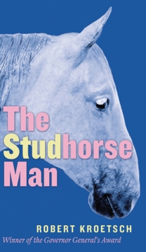 The Studhorse Man, Paperback / softback Book