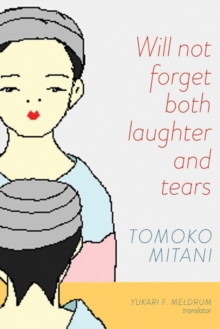 Will Not Forget Both Laughter and Tears, Paperback / softback Book