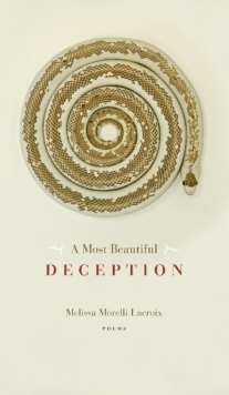 A Most Beautiful Deception, Paperback / softback Book