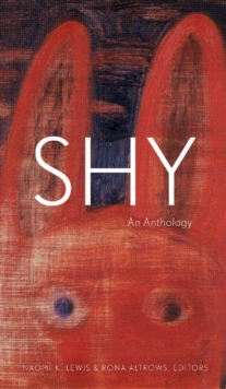 Shy : An Anthology, Paperback / softback Book