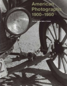 American Photographs 1900-1950, Paperback Book