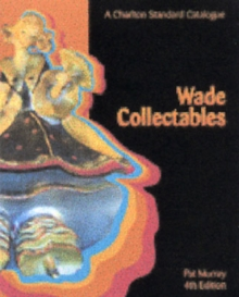 Wade Collectables : A Charlton Standard Catalogue, Paperback Book