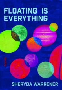 Floating is Everything, Paperback / softback Book