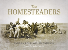 The Homesteaders : From Confederation to the Great War, Paperback / softback Book