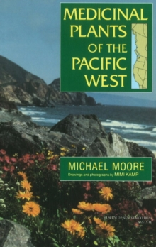 Medicinal Plants Of The Pacific West, Paperback / softback Book