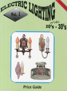 Electric Lighting of the 20s & 30s Vol. 1, Paperback / softback Book